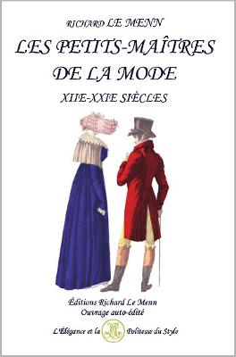 Les Petits-maîtres de la mode (XIIe - XXIe siècles)